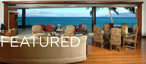 Maui Luxury Real Estates Christie's exclusive affiliate - Discover Your Next Dream Homes