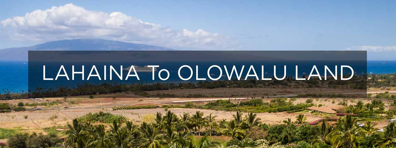Maui, Estate Sites for Sale in Lahaina and South Lahaina