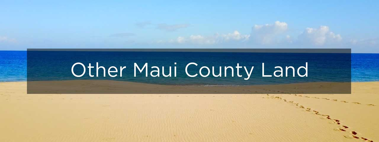 Other Maui Region Estate Sites for Sale